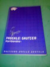 Moribondes - Pascale Gautier