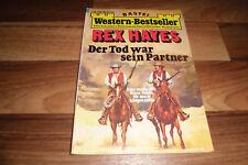 REX HAYES WESTERN-BESTSELLER # 150 -- der TOD war SEIN PARTNER // 1.7.1975