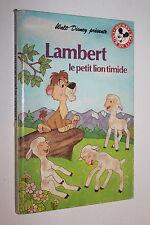 Lambert le petit lion timide  - Disney - Club  du livre Mickey - Hachette