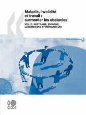 Maladie, invalidité et travail : surmonter les obstacles (Vol. 2) : Australie, E
