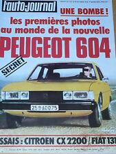 L'AUTO JOURNAL 1975 4 FIAT 131 1300 S CITROEN CX 2200 PEUGEOT 604 RENAULT 30 TS