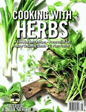 Mother Earth News COOKING WITH HERBS - Recipes Tips Cookbook Magazine NEW 2019