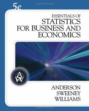 Essentials Of Statistics For Business And Economics    by David R Anderson