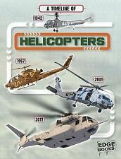 A Timeline of Helicopters by Tim Cooke (Hardback, 2017)