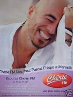 PUBLICITÉ 2006 RADIO CHÉRIE FM LIVE AVEC PASCAL OBISPO A MARSEILLE