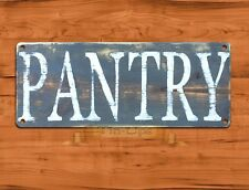"TIN SIGN ""Pantry"" Rustic Kitchen  Wall Decor"