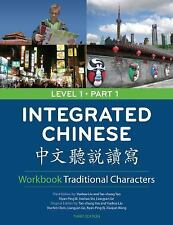 Integrated Chinese: Level 1, Part 1 (Traditional Character) Workbook (Traditiona