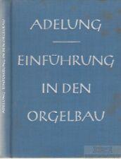 Einführung in den Orgelbau: Adelung, Wolfgang