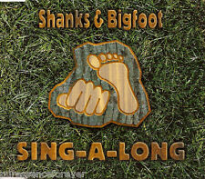 SHANKS & BIGFOOT - Sing-A-Long (UK 3 Track CD Single)