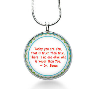 Seuss Quote Comment Necklace, Quote Pendant, Dr. Seuss, gifts for women,jewelry