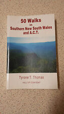 50 WALKS in SOUTHERN NEW SOUTH WALES & ACT tyrone t.thomas PB