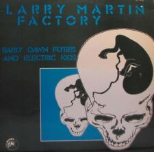 LARRY MARTIN FACTORY Early Dawn Flyers and Electric Kids LP - French Prog