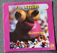 Five Letters, silly dreams / shap ap, SP - 45 tours