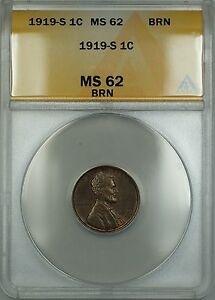 1919-S Lincoln Wheat Cent 1c ANACS MS-62 BRN Brown (Better Coin) ETR