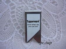 Gadget Miniature Tupperware -  Pince en métal : I love what I do, you can too !