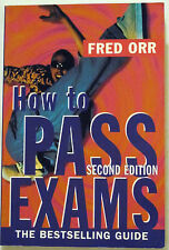 """""""HOW TO PASS EXAMS"""" by Fred Orr, 2nd edition 1997, AS-NEW"""