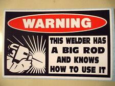 FUNNY WELDER WELDING MIG TIG WIRE HELMET ELECTRODES STICKER DECAL BIG ROD 197