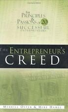 The Entrepreneur's Creed: The Principles and Passions of 20 Successful Entrepren