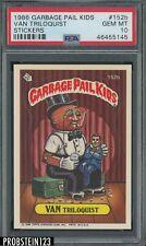 1986 Garbage Pail Kids Stickers #152b Van Triloquist PSA 10 GEM MINT