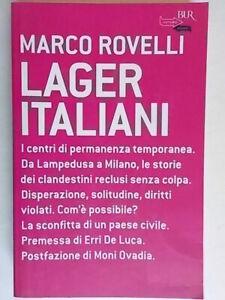Lager italianiRovelli MarcoRizzoliBUR de luca ovadia emigrazione clandestini