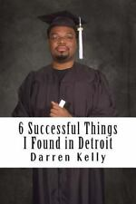 6 Successful Things I Found in Detroit : How College Students Can Win by...