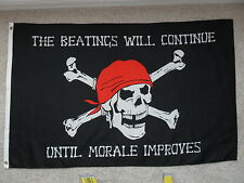 """THE BEATINGS WILL CONTINUE UNTIL MORALE IMPROVES"" FLAG  3'x5'"