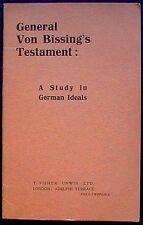 General Von Bissing's Testament: A Study in German Ideals 1917 1st ed. VG+