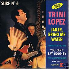 45 RPM TRINI LOPEZ JAILER BRING ME WATER