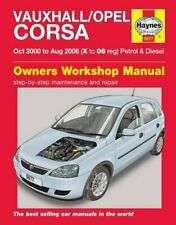 Vauxhall / Opel Corsa Petrol and Diesel Oct 00 - Aug 06 Haynes Service and Rep