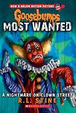 A Nightmare on Clown Street (Goosebumps Most Wanted #7) by R.L. Stine