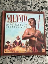 Squanto & the Miracle of Thanksgiving by Eric Metaxas c.1999 Signed by Author