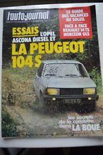 L AUTO JOURNAL 19 1978 PEUGEOT 104 S OPEL ASCONA RENAULT 14 TS SIMCA HORIZON GLS
