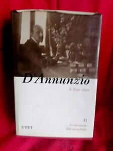PAOLO ALATRI D'Annunzio 1983 UTET Prima edizione