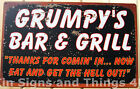 Grumpy's Bar & Grill TIN SIGN funny vtg metal kitchen wall home decor rustic OHW