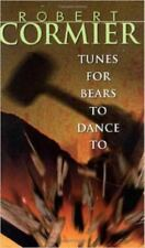 Tunes for Bears to Dance To by Robert Cormier (1994, Paperback)