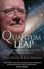 Quantum Leap: How John Polkinghorne Found God in Science and Religion VeryGood
