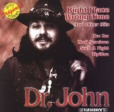 Dr. John : Right Place Wrong Time & Other Hits - CD Like New Copy $1.75