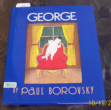 George by Paul Borovsky (1990, Hardcover)