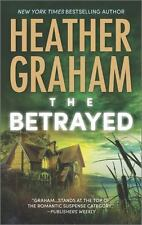 The Betrayed by Heather Graham (2014, Paperback) NEW