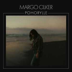 Margo Cilker - Pohorylle (NEW CD) PREORDER 05/11/21