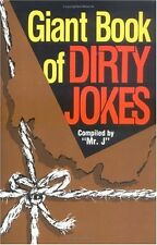 Giant Book of Dirty Jokes by Mr. J