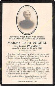 Généalogie Avis de décès Mme LOUIS MICHEL née LOUISE PAULOUIN 28 06 1916