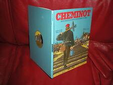 CHEMINOT, HISTOIRE DES HOMMES DU RAIL - JUILLARD - EDITION ORIGINALE 1982