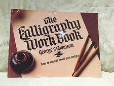 The Calligraphy Workbook By George L Thomson