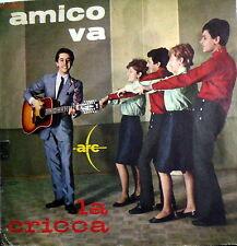 """AMICO VA (CIACCI)  LA CRICCA  7""""  BEAT ITALY 1966 ORA SIAMO GRANDI ( R.  CLARK )"""