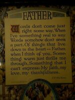 Vintage Tribute to FATHER Framed Picture Poem Saying Inspiration apx 11x7 1920s?