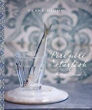 Piri Piri Starfish: Portugal Found by Tessa Kiros, Hardback Portuguese Cookbook