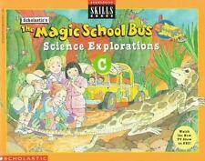 The Magic School Bus Science Explorations C (Scholastic Skills Books)