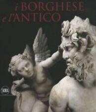 BORGHESE E L'ANTICO (I) aa.vv SKIRA EDITORE