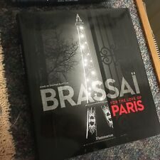 BRASSAI FOR THE LOVE OF PARIS FLAMMARION HARD BACK EDITION RARE SUPERB IMAGES